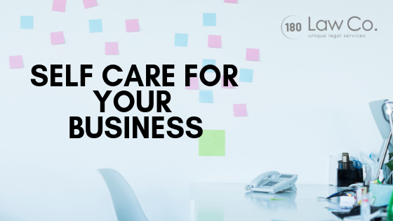 Self-Care for Your Business
