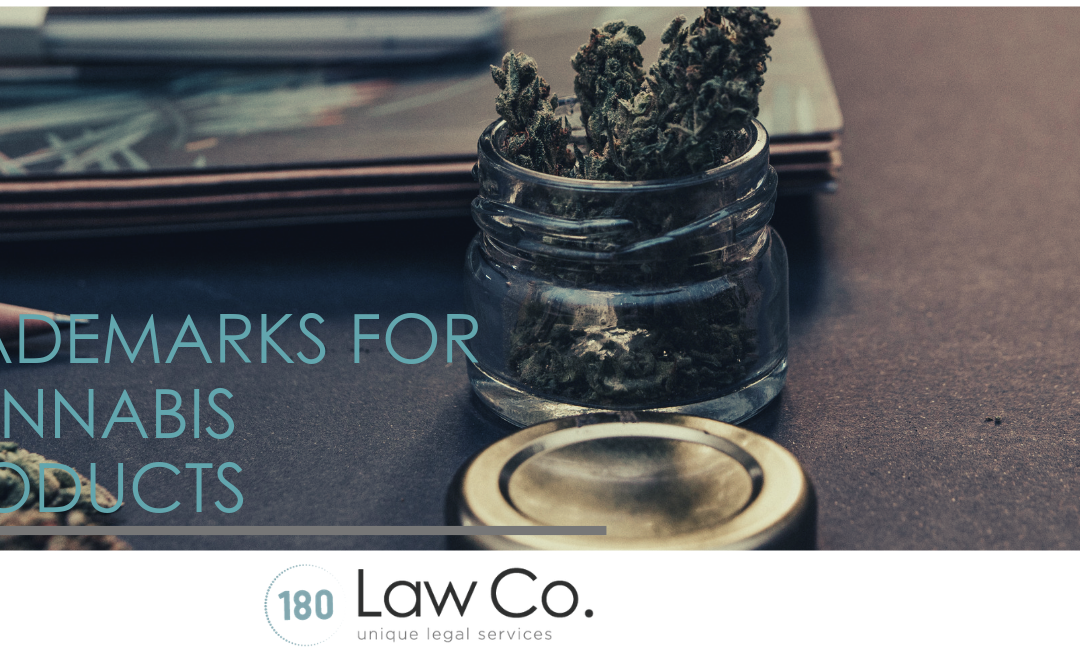 Trademarks for Cannabis Products