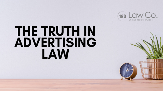 The Truth in Advertising Law