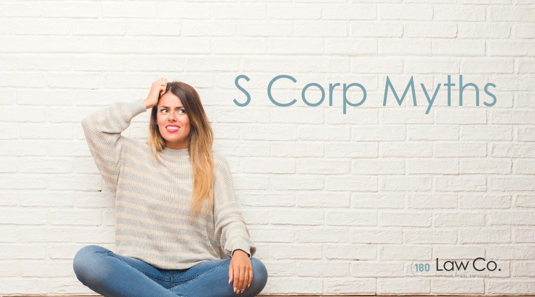S Corp Myths