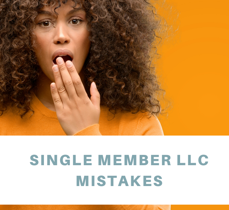 Single Member LLC Mistakes