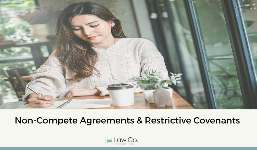 Non-Compete Agreements & Restrictive Covenants