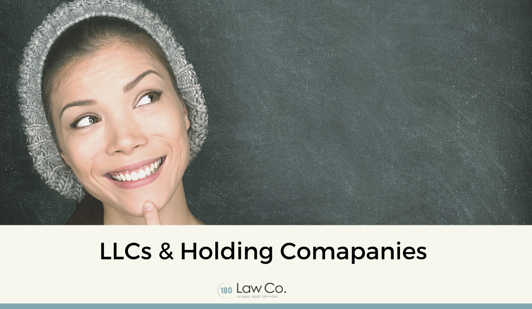 LLCs and Holding Companies