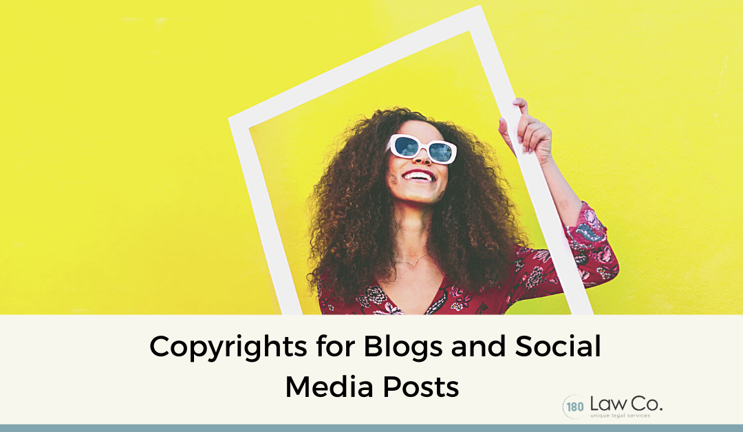 Copyrights for Blogs and Social Media Posts