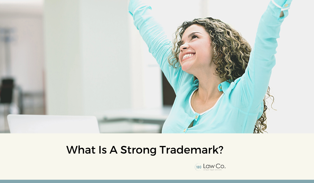 What is a Strong Trademark?