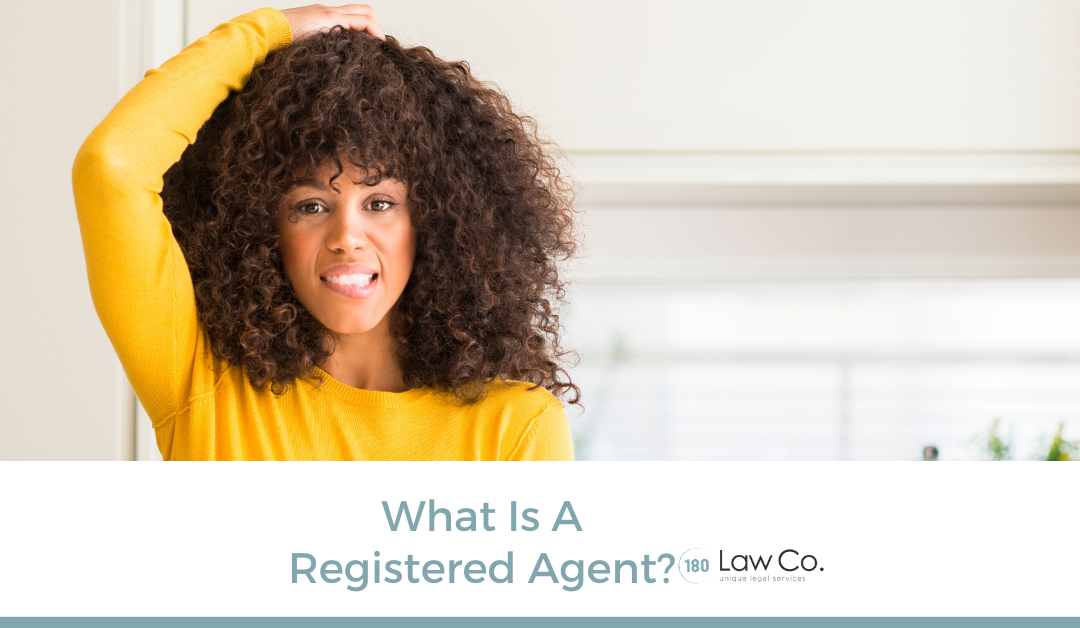 What is a Registered Agent?