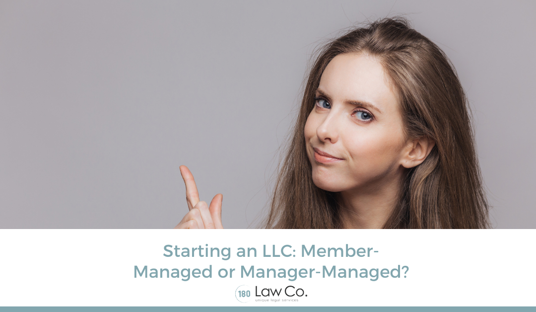 Starting An LLC: Member or Manager-Managed?
