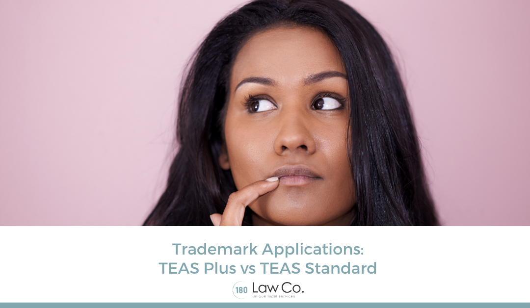 Trademark Applications: TEAS Plus vs TEAS Standard