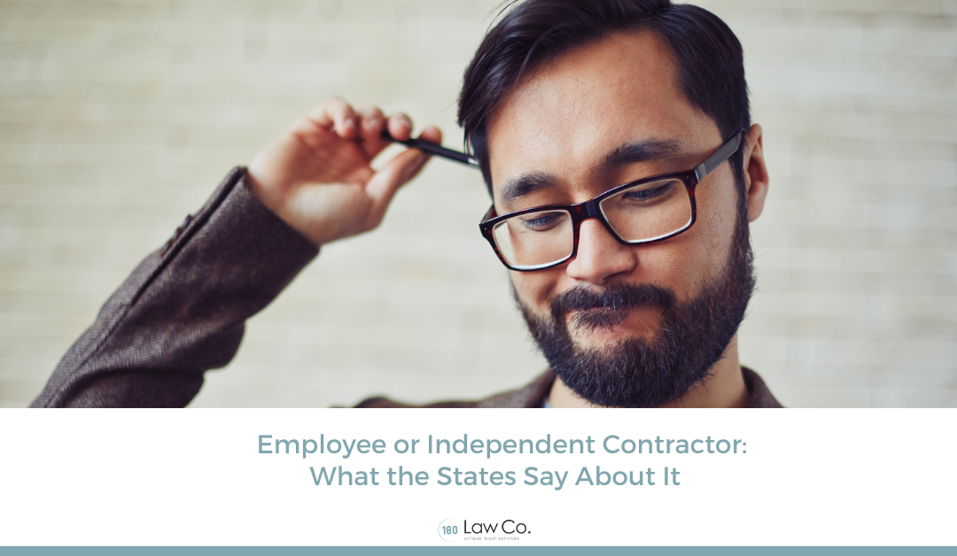 Employee or Independent Contractor: What the States Say About It