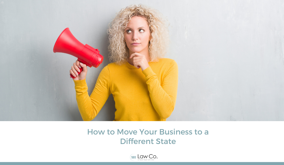 How to Move Your Business to a Different State